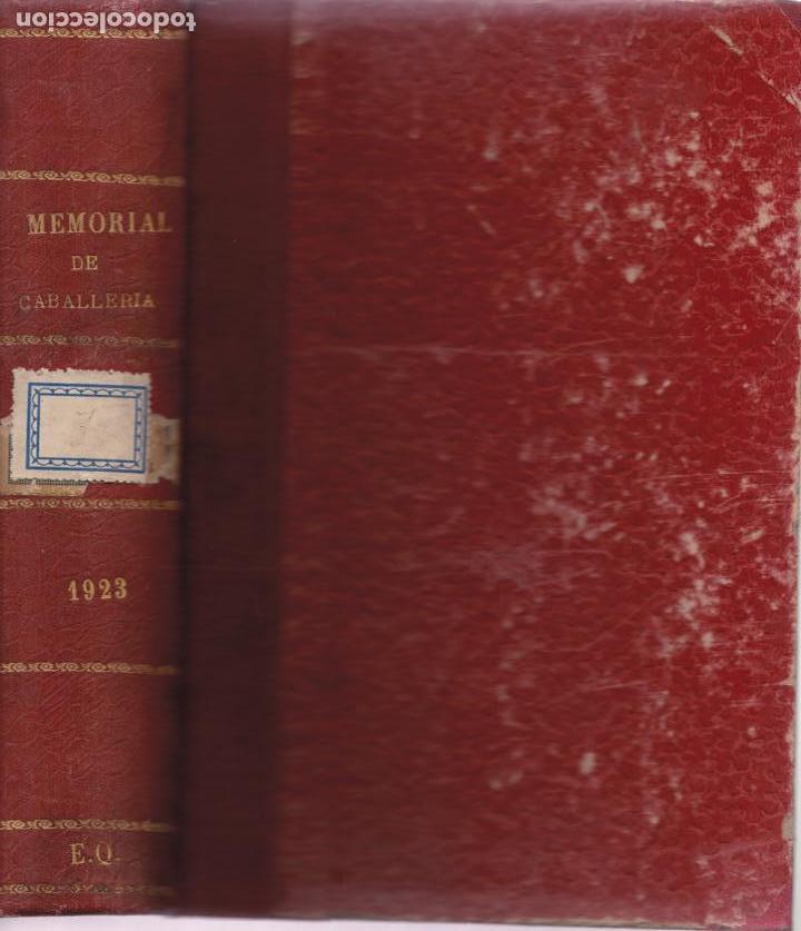 Militaria: Revista MEMORIAL DE CABALLERÍA- 1923 * CABALLOS * - Foto 2 - 160654410