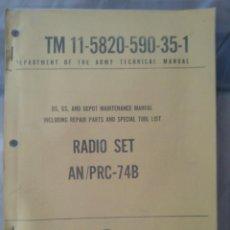 Militaria: TM 11-5820-590-35-1 RADIO SET AN/PRC-74B. Lote 160891190