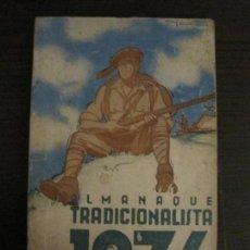 Militaria: ALMANAQUE TRADICIONALISTA 1936-ILUSTRADO POR FONTSERE-VER FOTOS-(V-16.419). Lote 161161310