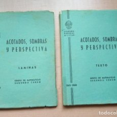 Militaria: LLT 36 LOTE 2 LIBROS - ACOTADOS, SOMBRAS Y PERSPECTIVA - LÁMINAS Y TEXTO - CUARTA Y QUINTA EDICIÓN. Lote 161286918