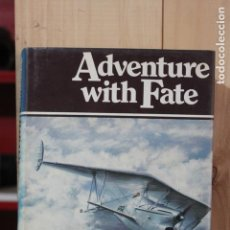 Militaria: ADVENTURE WITH FATE HARALD PENROSE (AN AUTOGRAPHY). Lote 161407838