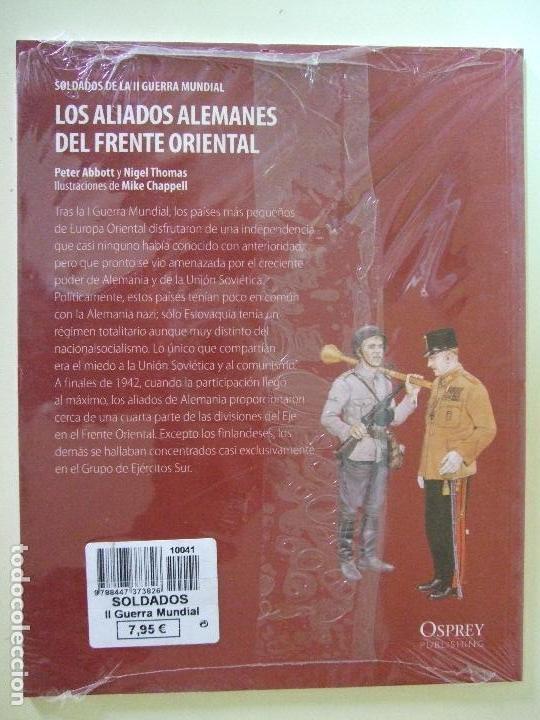Militaria: LOS ALIADOS ALEMANES DEL FRENTE ORIENTAL - PETER ABBOT , NIGEL THOMAS - OSPREY 2º GUERRA MUNDIAL - Foto 2 - 161559166