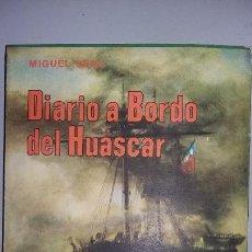 Militaria: MIGUEL GRAU: DIARIO A BORDO DEL HUASCAR. Lote 161792794