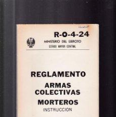 Militaria: REGLAMENTO - ARMAS COLECTIVAS / MORTEROS - SERVICIO GEOGRAFICO DEL EJERCITO 1975/ ILUSTRADO. Lote 162335378