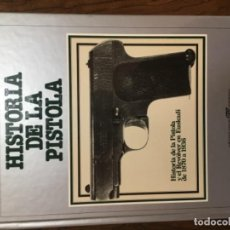 Militaria - Historia de la pistola y el revólver en Euskadi de 1870 a 1936 - 162373858