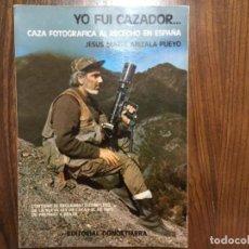 Militaria: YO FUI CAZADOR... CAZA FOTOGRÁFICA AL RECECHO EN ESPAÑA - . Lote 162374602
