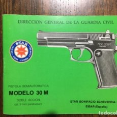 Militaria: MANUAL STAR MODELO 30 M SEMIAUTOMÁTICA DIRECCIÓN GENERAL GUARDIA CIVIL. Lote 162392930