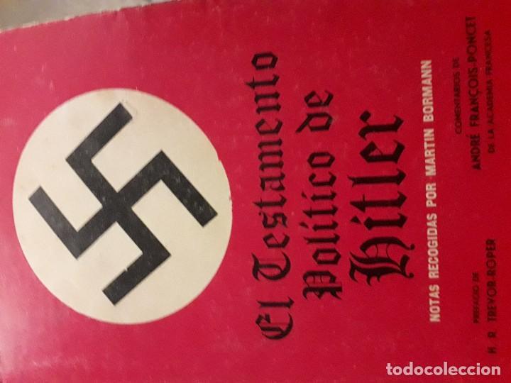 EL TESTAMENTO POLITICO DE HITLER 3 EDICION DIANA (Militar - Libros y Literatura Militar)