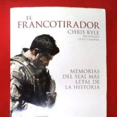Militaria: EL FRANCOTIRADOR : MEMORIAS DEL SEAL MÁS LETAL DE LA HISTORIA. Lote 173357162