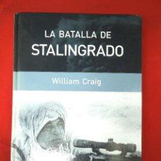 Militaria: RBA: LA BATALLA DE STALINGRADO (WILLIAM CRAIG). Lote 162577710