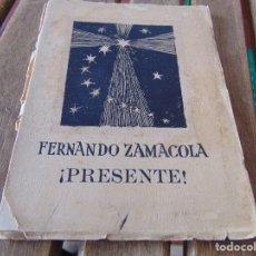 Militaria: LIBRO FERNANDO ZAMACOLA PRESENTE CAIDO LOS BLAZQUEZ 1938 FALANGE. Lote 162705510