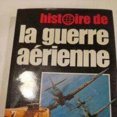 Militaria: LIBRO HISTORIA DE LA GUERRA AEREA.SEGUNDA GUERRA MUNDIAL Y VIETNAM HASTA ACTUALIDAD.GUERRE AERIENNE.. Lote 163618168