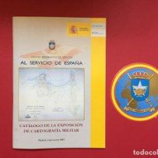 Militaria: CATÁLOGO DE LA EXPOSICIÓN DE CARTOGRAFÍA MILITAR (MIN. DEFENSA, 2001) CON PEGATINA ¡ORIGINAL!. Lote 163966370