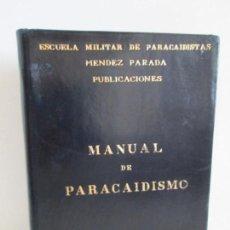 Militaria: MANUAL DE PARACAIDISMO. JOAQUIN ECHEVARRIA BENGOA. ESCUELA MILITAR PARACAIDISTAS MENDEZ PARADA 1960. Lote 163980846