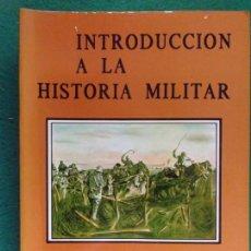 Militaria: INTRODUCCIÓN A LA HISTORIA MILITAR. SIGLO XX (1900-1939) / DEDICADO POR EL AUTOR. Lote 164025118