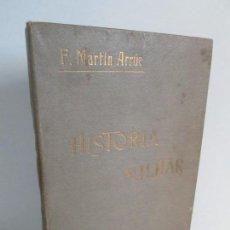 Militaria: CURSO DE HISTORIA MILITAR. FRANCISCO MARTIN ARRUE. 1912. VER FOTOGRAFIAS. Lote 164571826