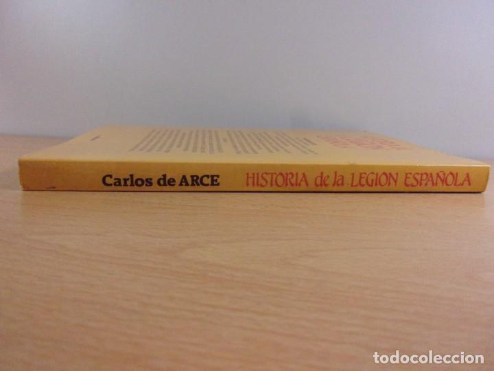 Militaria: HISTORIA DE LA LEGIÓN ESPAÑOLA / Carlos de Arce / 1984. editorial mitre - Foto 5 - 165087082