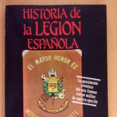 Militaria: HISTORIA DE LA LEGIÓN ESPAÑOLA / CARLOS DE ARCE / 1984. EDITORIAL MITRE. Lote 165087082