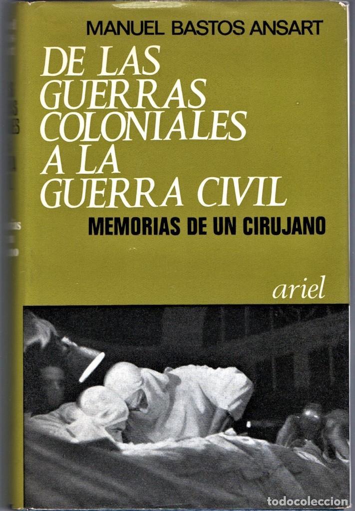 LIBRO,MEMORIAS DE UN CIRUJANO,AÑO 1969,DR.MANUEL BASTOS ANSART,FIRMADO,GUERRA CIVIL CIRUGIA MILITAR (Militar - Libros y Literatura Militar)