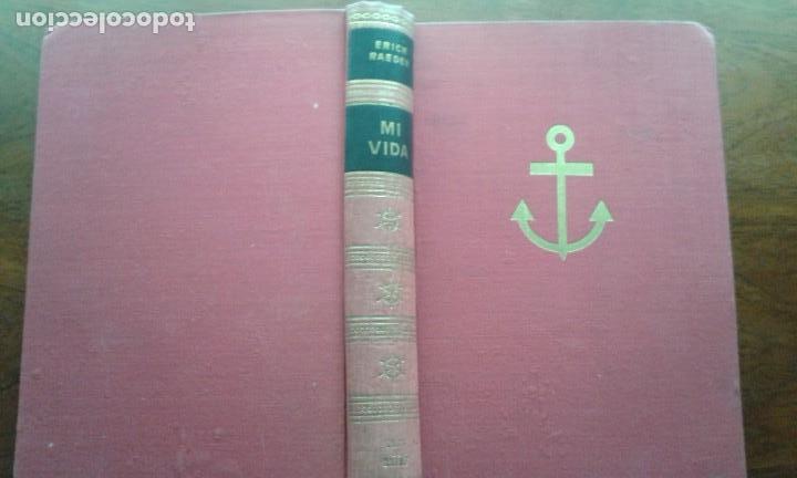 MI VIDA, ALMIRANTE ERICH RAEDER. MEMORIAS (Militar - Libros y Literatura Militar)