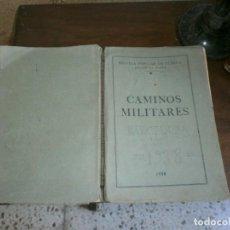 Militaria: CAMINOS MILITARES, 1938 ESCUELA POPULAR DE GUERRA, REGION CATALANA. Lote 165491706