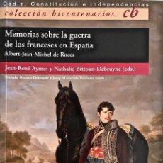 Militaria: MEMORIAS SOBRE LA GUERRA DE LOS FRANCESES EN ESPAÑA. ALBERT-JEAN-MICHEL DE ROCCA. EDICIÓN ANOTADA.. Lote 165579458