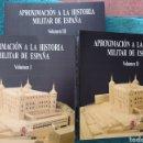 Militaria: APROXIMACIÓN A LA HISTORIA MILITAR DE ESPAÑA . TRES VOLUMENES. Lote 165685810