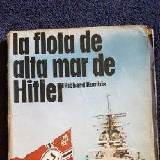 Militaria: LIBRO LA FLOTA DE ALTA MAR DE HITLER EDITORIAL SM. Lote 165719014