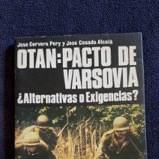 Militaria: LIBRO OTAN PACTO DE VARSOVIA EDITORIAL SM. Lote 165721934