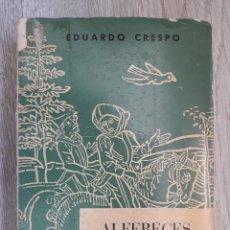 Militaria: ALFÉRECES PROVISIONALES, DE EDUARDO CRESPO. ED. NACIONAL, 1964. . Lote 165837150