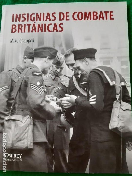 MIKE CHAPPELL. INSIGNIAS DE COMBATE BRITÁNICAS (Militar - Libros y Literatura Militar)