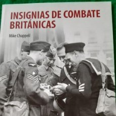Militaria: MIKE CHAPPELL. INSIGNIAS DE COMBATE BRITÁNICAS . Lote 165852726