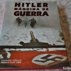 Militaria: HITLER MAQUINARIA DE GUERRA. Lote 165871602