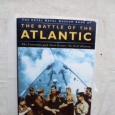 Militaria: THE BATTLE OF THE ATLANTIC / CHRIS HOWARD BAILEY . Lote 165875062