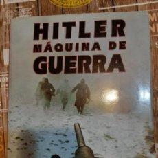 Militaria: HITLER, MAQUINA DE GUERRA. Lote 165903582