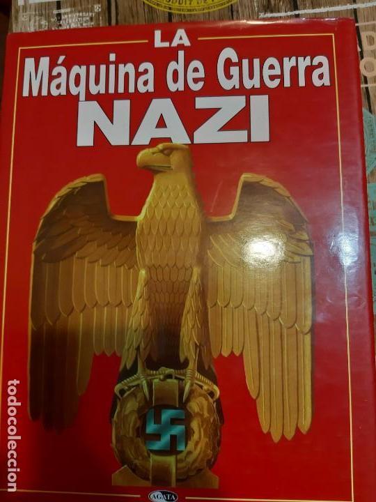 LA MÁQUINA DE GUERRA NAZI (Militar - Libros y Literatura Militar)