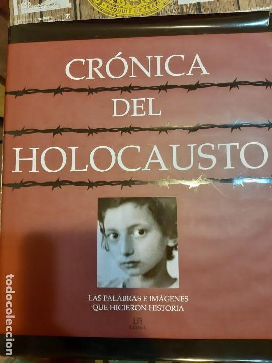 CRONICA DEL HOLOCAUSTO (Militar - Libros y Literatura Militar)