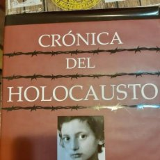 Militaria: CRONICA DEL HOLOCAUSTO. Lote 165903722