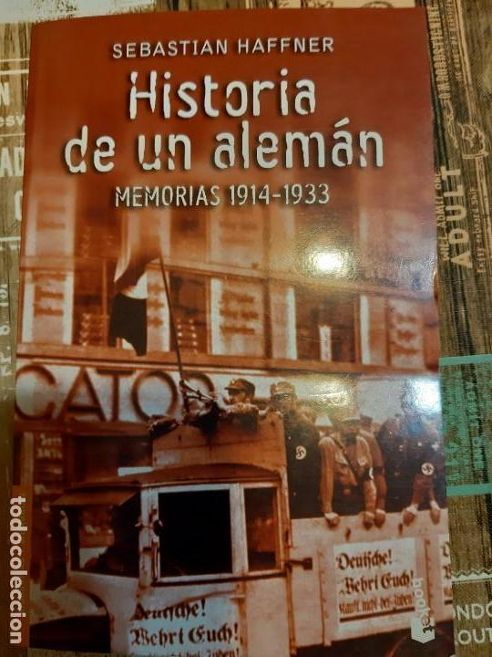 SEBASTIAN HAFFNER. HISTORIA DE UN ALEMAN (Militar - Libros y Literatura Militar)