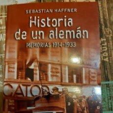 Militaria: SEBASTIAN HAFFNER. HISTORIA DE UN ALEMAN. Lote 165906082