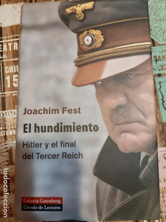 JOAQUIM FEST.EL HUNDIMIENTO (Militar - Libros y Literatura Militar)