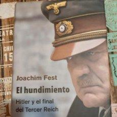 Militaria: JOAQUIM FEST.EL HUNDIMIENTO. Lote 165906466