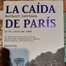 Militaria: HERBERT LOTTMAN. LA CAIDA DE PARÍS. Lote 205046431