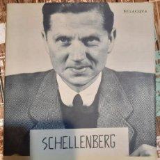 Militaria: WALTER SCHELLENBERG. AL SERVICIO DE HITLER. Lote 165906590