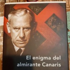 Militaria: RICHARD BASSETT. EL ENIGMA DEL ALMIRANTE CANARIS. Lote 165906670