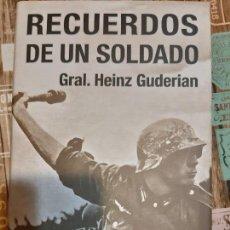 Militaria: HEINZ GUDERIAN. RECUERDOS DE UN SOLDADO. Lote 165906766