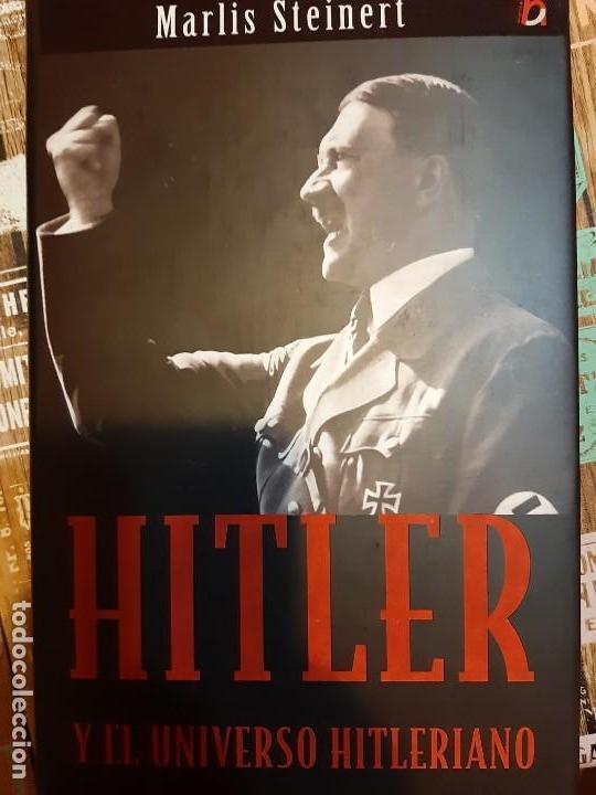 MARTIN STEINERT. HITLER Y EL UNIVERSO HITLERIANO (Militar - Libros y Literatura Militar)