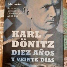 Militaria: KARL DONITZ. DIEZ AÑOS Y 20 DIAS. Lote 165907014