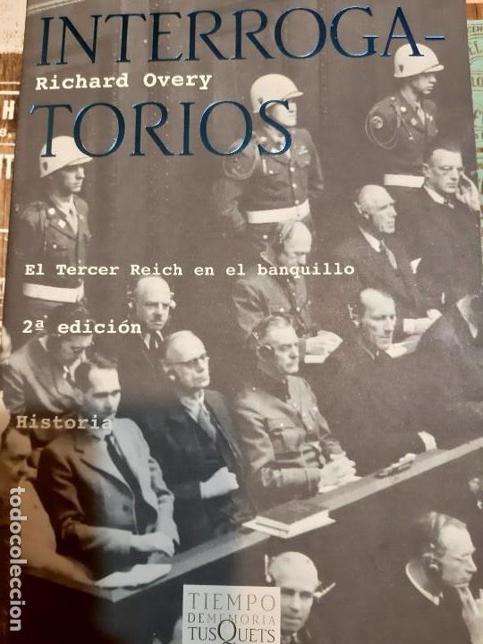 RICHARD OVERY. INTERROGATORIOS NUREMBERG (Militar - Libros y Literatura Militar)