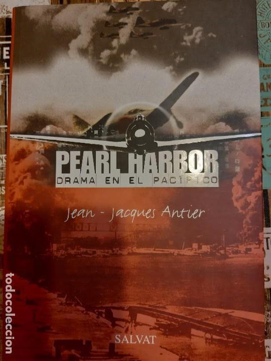 JACQUES ANTIER. PEARL HARBOR. DRAMA EN EL PACÍFICO (Militar - Libros y Literatura Militar)